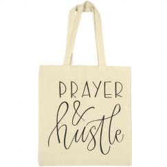 PRAYER & HUSTLE TOTE