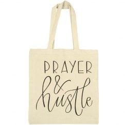 PRAYER & HUSTLE TOTE