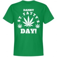 Happy St. Fatty's Day Weed Tees