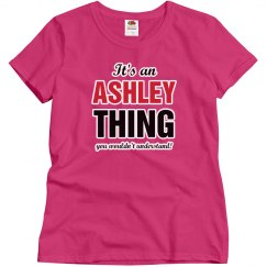 It's an ASHLEY thing
