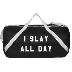 I Slay All Day Gear Bag