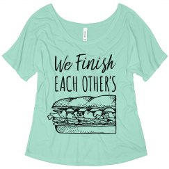 We Finish Each Others Sandwiches