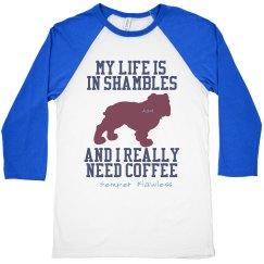 Life In Shambles Dog