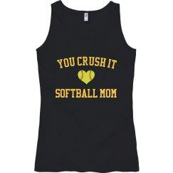 Crush it softball mom