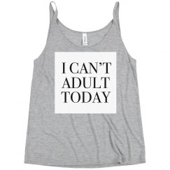 I can't adult today slouchy caps