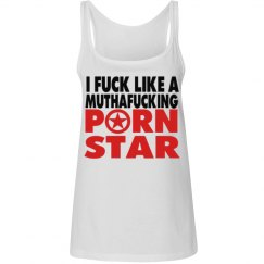 I FUCK LIKE A PORN STAR CLOTHING