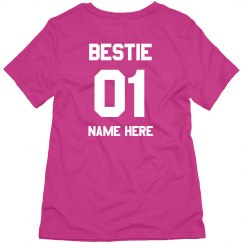 Bestie 01 Custom Tee