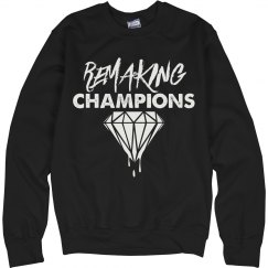 Unisex Remaking Champs Crewneck