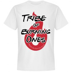 Tribe of Burning Ones - Watch me burn for Jesus!