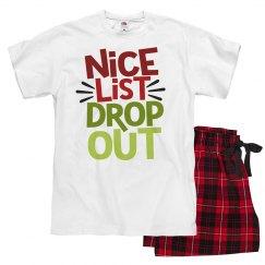 """Funny Christmas pajamas """"Nice list drop out"""""""