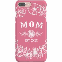 Mom Est. Custom Year Phone Case