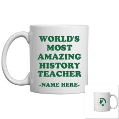 Custom Amazing History Teacher