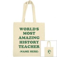 Most Amazing History Teacher Gift
