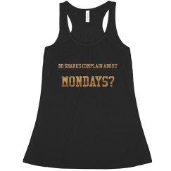Mondays Tank