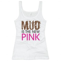 Mud is the New Pink