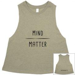 Mind Over Matter Crop Top (Black Text)