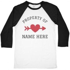Property of Custom Name Valentine's Raglan