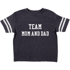Team mom and dad