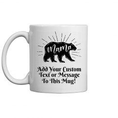 Woodcut Mama Bear Custom Message