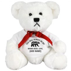 You'll Always Be Mama Bear Custom Name