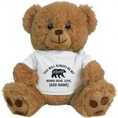 You'll Always Be Mama Bear Custom Name