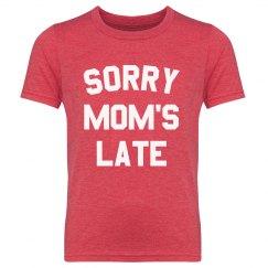Sorry Mom's Late Youth Tee