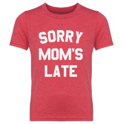 Sorry Mom's Late Youth Tee