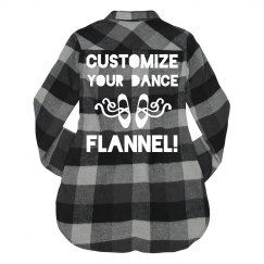 Custom Dance Flannel