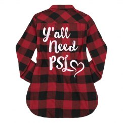Y'all Need PSL Flannel