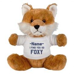 Custom I Find You Foxy