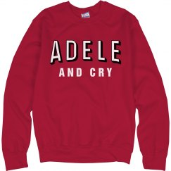 Adele and Chill Cry