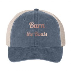 Burn the Boats hat