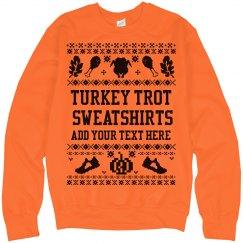 Turkey Trot Custom Ugly Sweaters