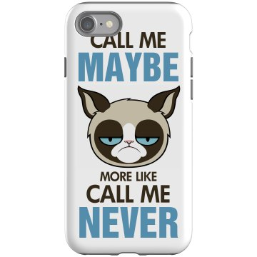 Call Grumpy Cat Maybe