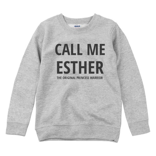 CALL ME ESTHER - PRINCESS