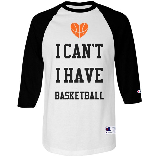 Can't I Have Basketball