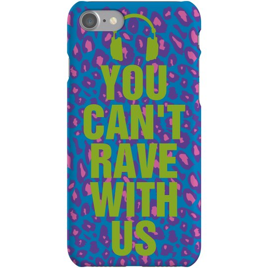 Can't Rave Smartphone