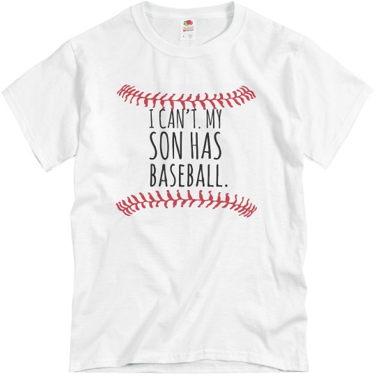 Can't Son has Baseball
