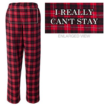Can't Stay Christmas PJs