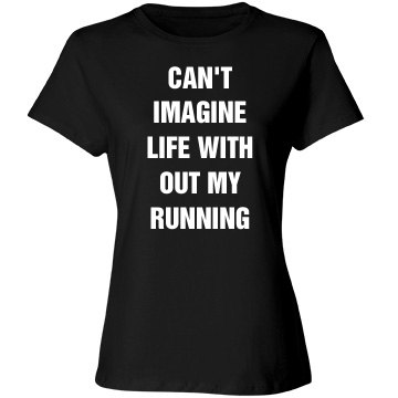 Can'y imagine not running