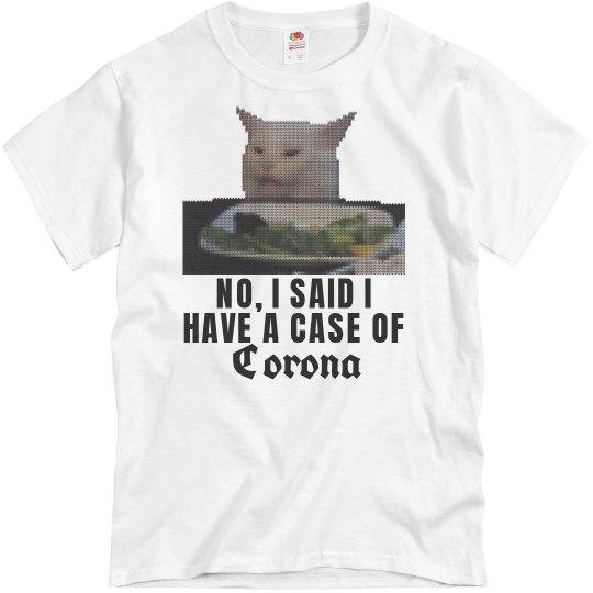 Case of Corona Confused Cat Shirt
