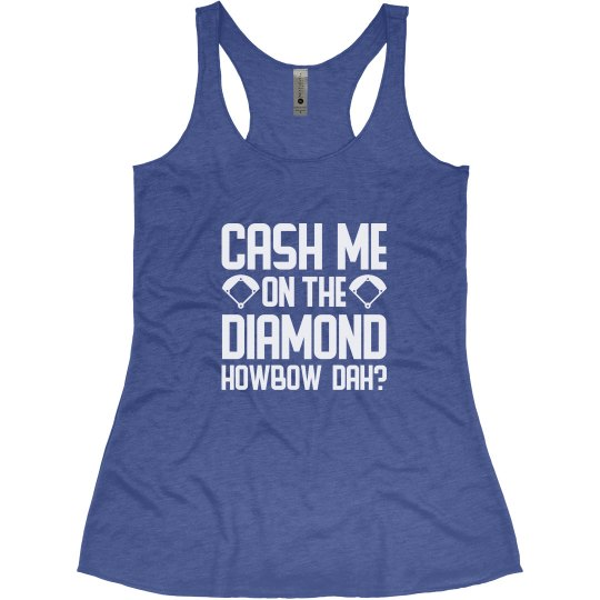 Cash Me On Softball Diamond
