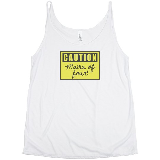Caution! Mother of Four