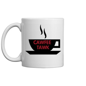 CAWFEE TAWK MUG: Sexy Fit
