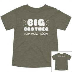 Coming Soon Big Brother Name On Back