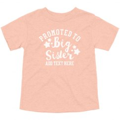 Custom Promoted To Big Sister