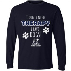 I Don't Need Therapy, I have dogs