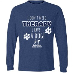 I Don't Need Therapy, I have a dog!
