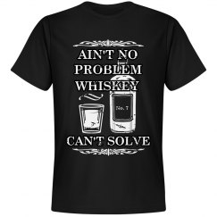 Ain't No Problem Men's Tee