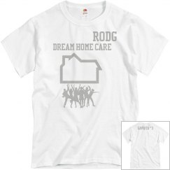 Dream home care shirt gaviota house